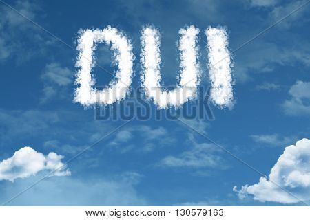 DUI cloud word with a blue sky