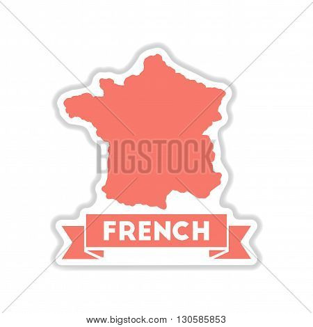 paper sticker on white  background map of France