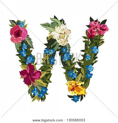 W letter. Flower capital alphabet. Colorful font. Uppercase. Vector illustration. Grotesque style. Floral alphabet.