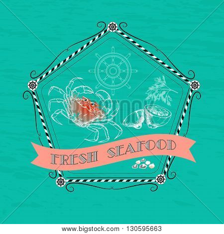 Vector label with seafood  silhouette crab, lemon, dill, nautical accessory and words Fresh Seafood on aquamarine background.