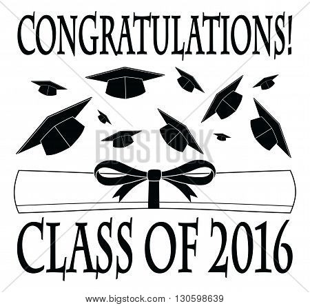 Congratulations Class of 2016 is an illustration of a graduation design with caps thrown into the air, a diploma, and text. Great for flyers, invitations or t-shirts.