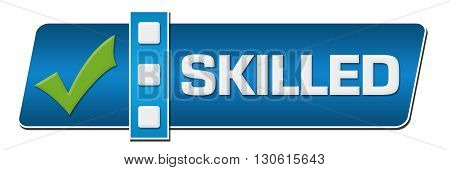 Skilled text written over blue background with green tickmark.