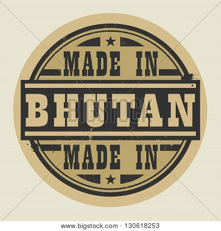 Abstract stamp or label with text Made in Bhutan, vector illustration