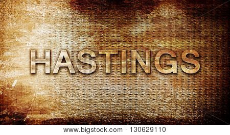 hastings, 3D rendering, text on a metal background