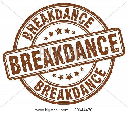 breakdance brown grunge round vintage rubber stamp