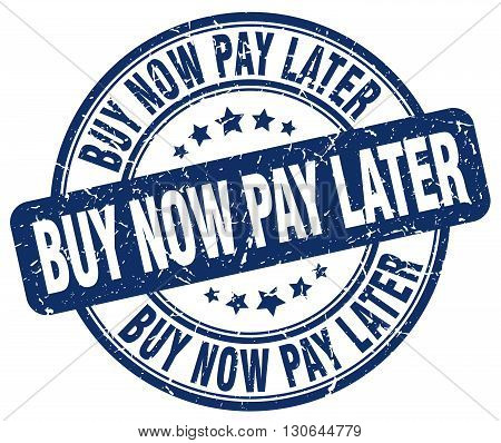 buy now pay later blue grunge round vintage rubber stamp