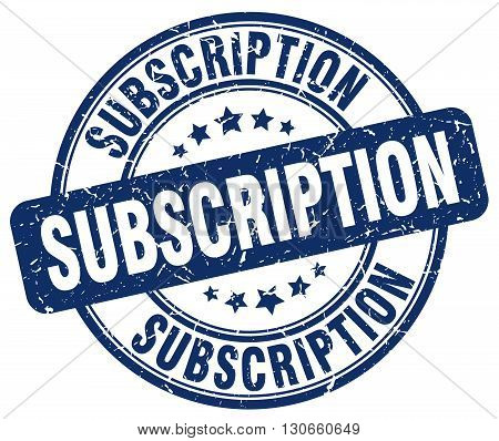 subscription blue grunge round vintage rubber stamp