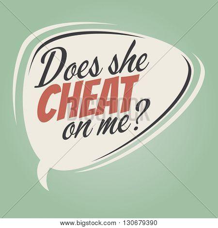 does she cheat on me cartoon speech balloon