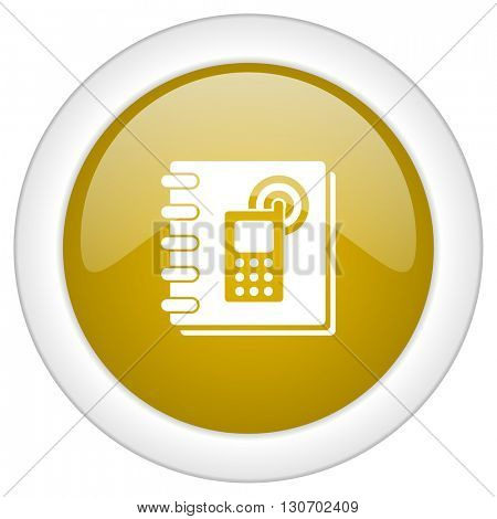 phonebook icon, golden round glossy button, web and mobile app design illustration
