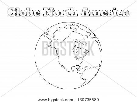 Hand-drawn globe of the world view over the North America isolated on white