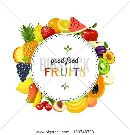 Round label with fruits: apple, strawberry, orange, plum, banana, watermelon, pineapple, papaya, cherry, mango and so. Design template, frame, banner. Vector illustration, isolated on white, eps 10.