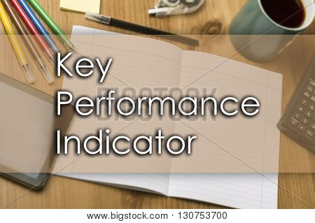 Key Performance Indicator Kpi - Business Concept With Text