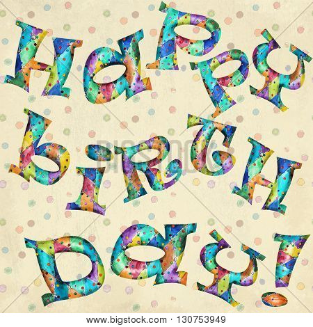 Happy Birthday grunge greeting card text  with pattern