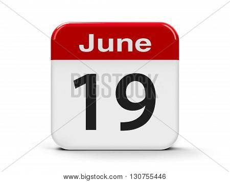Calendar web button - The Nineteenth of June three-dimensional rendering 3D illustration