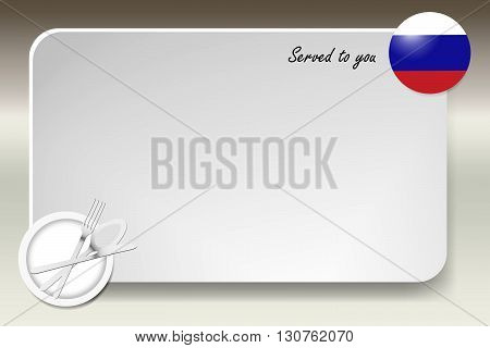 Notice board with inscription inscription Served by and with a Russian round-flag in the corner. Plate with cutlery set is in the opposite corner.