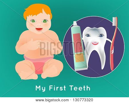 My first tooth concept. Editable vector illustration with cute sitting baby and tooth character holding toothbrush and toothpaste. Medical poster in bright cartoonish style.