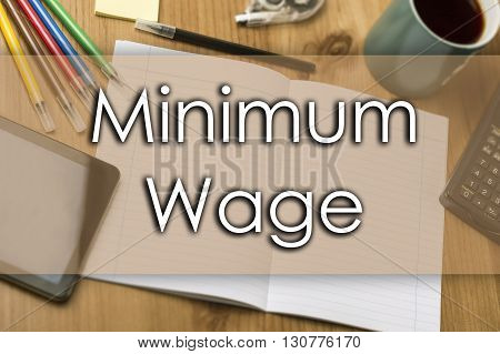 Minimum Wage - Business Concept With Text