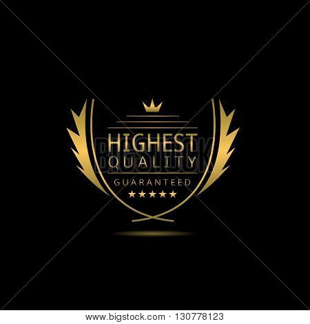 Highest quality. Golden Highest quality label with laurel wreath, stars and crown
