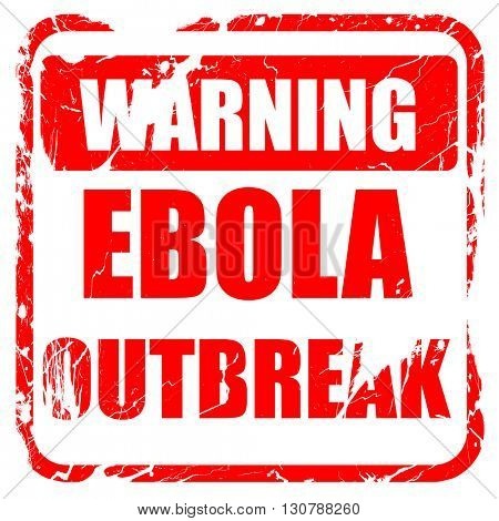 Ebola outbreak concept background, red rubber stamp with grunge