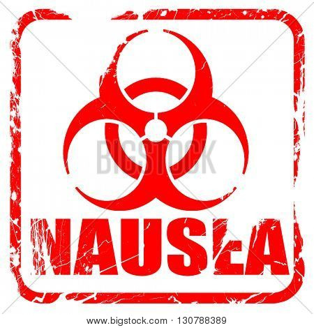Nausea concept background, red rubber stamp with grunge edges