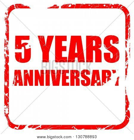 5 years anniversary, red rubber stamp with grunge edges