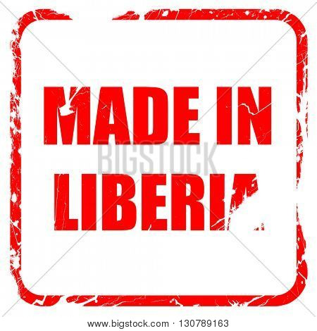 Made in liberia, red rubber stamp with grunge edges