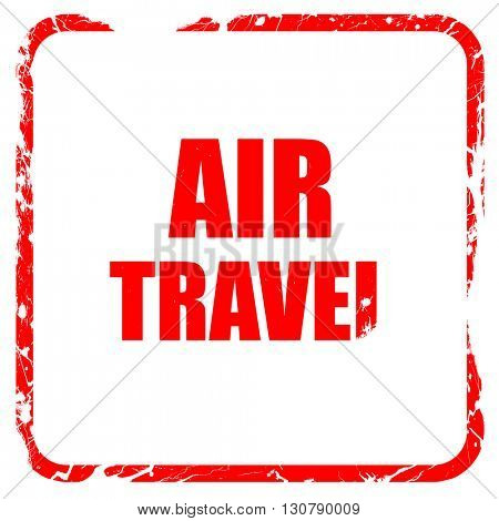 air travel, red rubber stamp with grunge edges