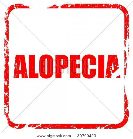 alopecia, red rubber stamp with grunge edges