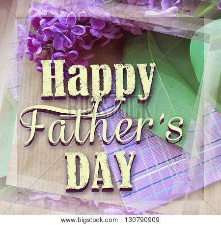 Beautiful purple lilac and tie for father's day. Greeting card. Abstract concept background for father's day celebration.