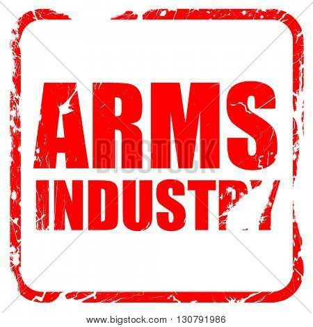 arms industry, red rubber stamp with grunge edges