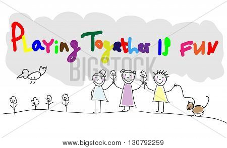 Children group of kids. Playing together is fun hand draw letters. Playing together outdoors in park. Doodle hand drawn sketch scribble. Vector illustration