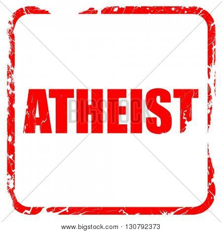 atheist, red rubber stamp with grunge edges