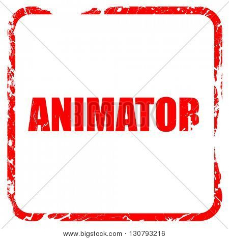 animator, red rubber stamp with grunge edges
