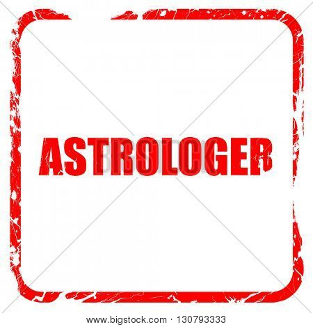 astrologer, red rubber stamp with grunge edges
