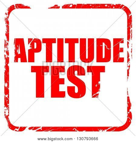 aptitude test, red rubber stamp with grunge edges