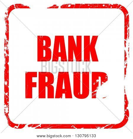 Bank fraud background, red rubber stamp with grunge edges