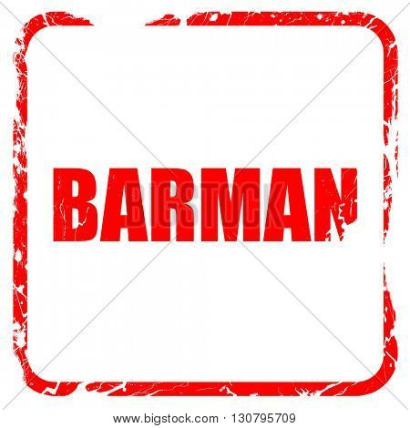 barman, red rubber stamp with grunge edges