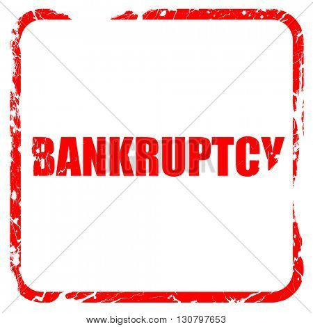 bankruptcy, red rubber stamp with grunge edges