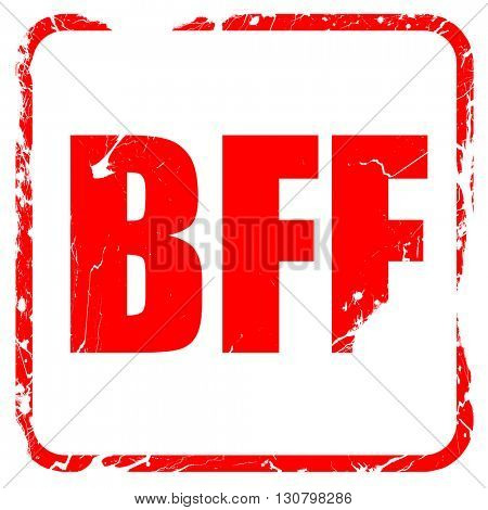 bff, red rubber stamp with grunge edges