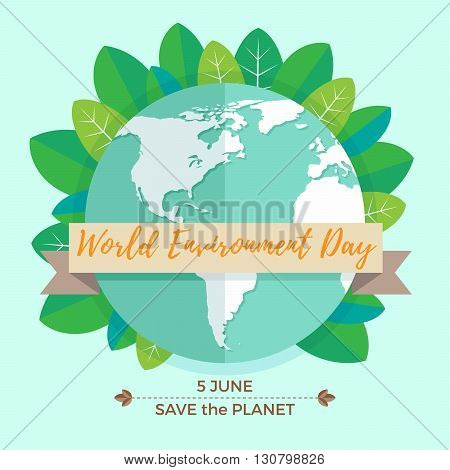 World environment day concept with mother earth globe and green leaves on mint background. With an inscription Save the Planet, 5 June. Vector Illustration.