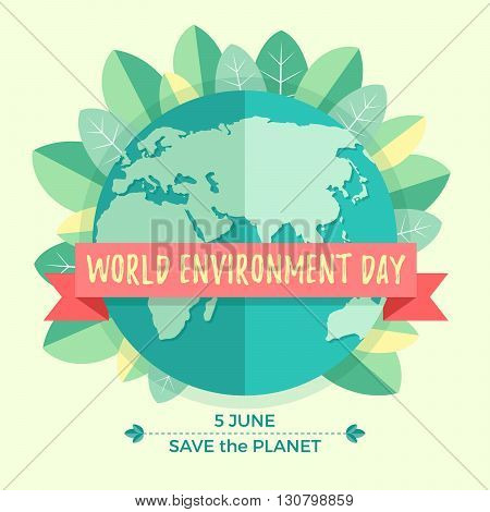 World environment day concept with mother earth globe and green leaves on beige background. With an inscription Save the Planet, 5 June. Vector Illustration.