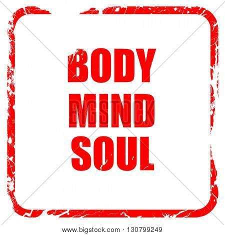 body mind soul, red rubber stamp with grunge edges