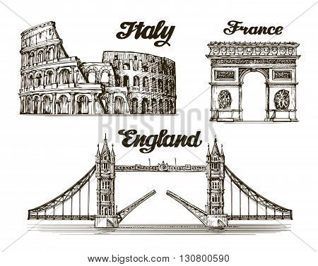 Travel. Hand drawn sketch Italy, France, England. Vector illustration
