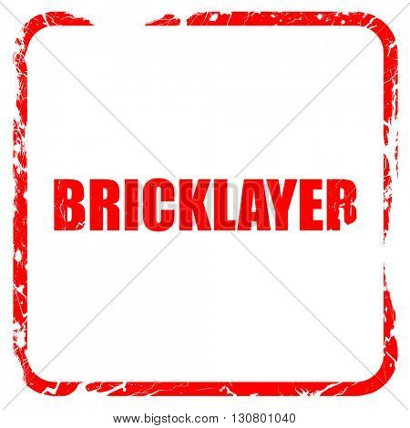 bricklayer, red rubber stamp with grunge edges