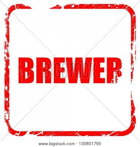 brewer, red rubber stamp with grunge edges