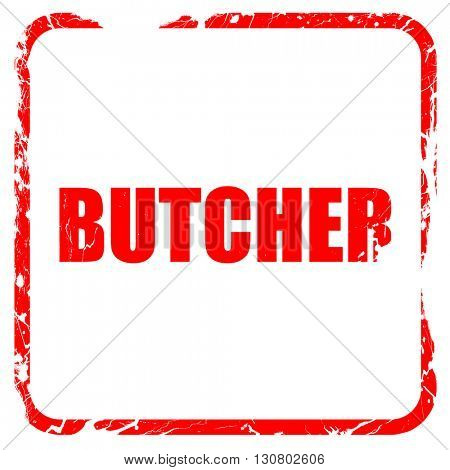 butcher, red rubber stamp with grunge edges