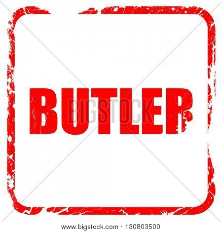 butler, red rubber stamp with grunge edges