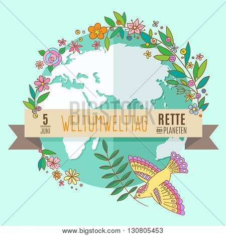World environment day concept with mother earth globe and green leaves and flowers on mint background. German translation of the inscription: World Environment day. Save the Planet. 5 June. Vector Illustration.