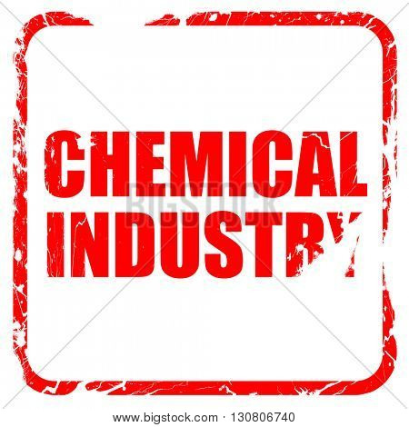 chemical industry, red rubber stamp with grunge edges