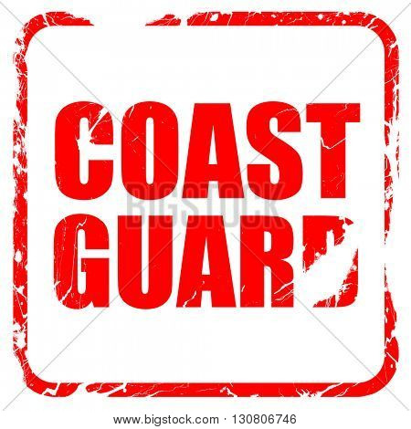 coast guard, red rubber stamp with grunge edges